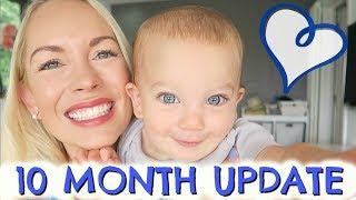 10 MONTH BABY UPDATE