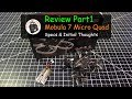 Review Part1 - Mobula 7 Brushless Micro Quad - 1S-2S