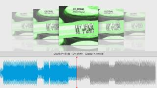 David Phillips - Oh shhh - Global Ritmico mp3
