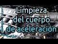 Limpieza del Cuerpo de Aceleracion, IAC, MAP y Multiple de Chevrolet Spark/Beat   Agus Vargas
