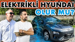 1500 TL'ye 15000 km Giden Araba | Hyundai Kona ELECTRIC