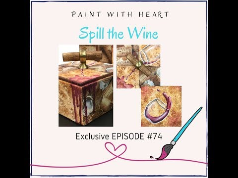 Paint Glass of Wine #74 Spill the Wine