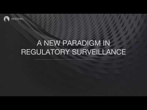 A New Paradigm in Regulatory Surveillance