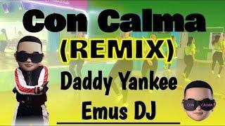 Con Calma - Daddy Yankee ✘ Emus DJ (REMIX) Dance Fitness Choreography