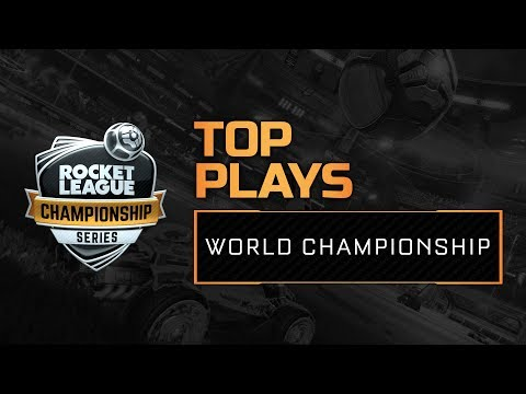 Top 10 Plays - World Championship - RLCS S4
