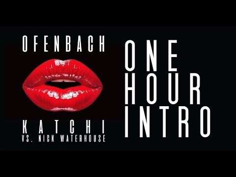Ofenbach Vs. Nick Waterhouse - Katchi | One Hour Intro