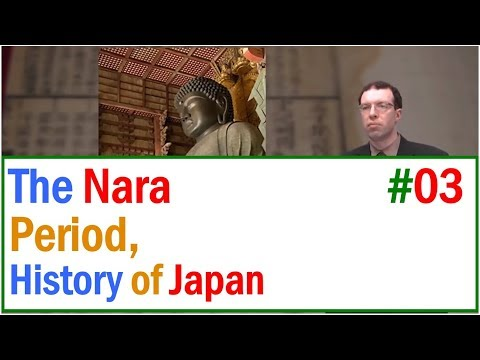 MOOC Lecture 03   The Nara Period, The History of Premodern Japan.(history of japan)