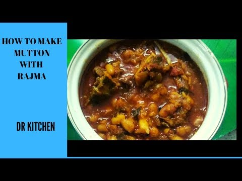 Mutton with Rajma | Rajma Ghost | Mutton with kidney beans | Dr kitchen