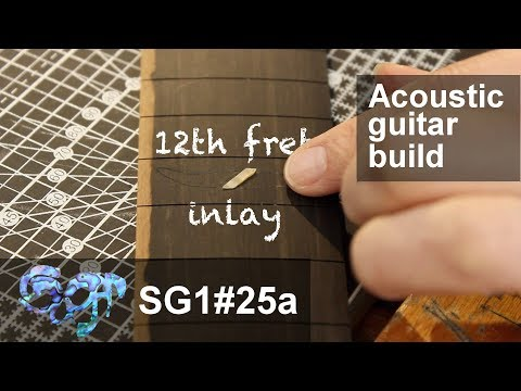 SuGar SG1 acoustic guitar build part 25a: Inlaying the 12th fret first part