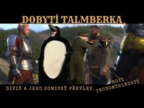 KINGDOM COME DELIVERANCE - DOBYTÍ TALMBERKA
