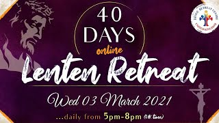 (LIVE) 40 Day Lenten Retreat (Healing Service, Holy Adoration \u0026 Mass) (03 March 2021) Divine UK