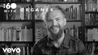 :60 with ØRGANEK