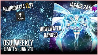 Neuronecia FL FC!, jakads 2414pp!, HowlWater Banned?, Best of 2017 Voting! & more - osu! Weekly #34