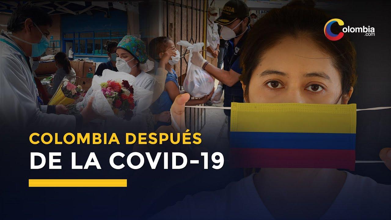 Coronavirus | COLOMBIA no será la misma después del COVID-19