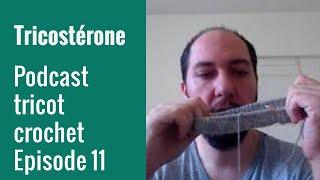 Podcast tricot épisode 11