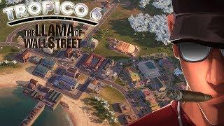 Tropico 6 The Llama of Wall Street HARD part 2 - Werehouses! LOTS of them | Let's Play Tropico 6