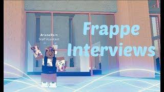 Frappe Interviews ~ Admin POV ~ ROBLOX