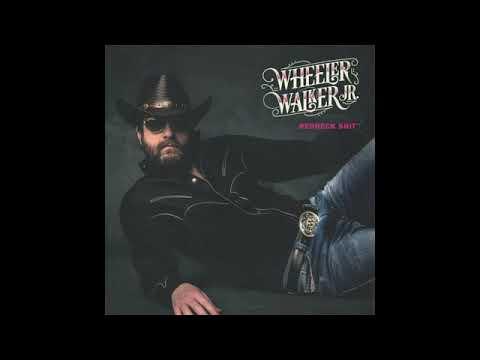Wheeler Walker Jr    Fightin', Fuckin', Fartin'