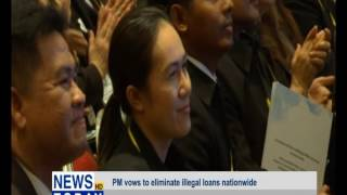PM vows to eliminate illegal loans nationwide