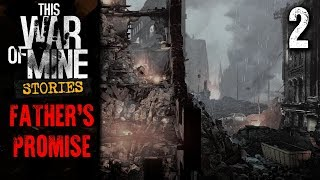 This War of Mine: Stories - Father