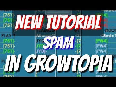 #1 New Tutorial AUTO SPAM SIMPLE IN GROWTOPIA