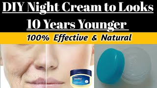 DIY Night Cream to looks 10 years younger|Remove wrinkles,Darkspots & hyperpigmentation(Urdu/Hindi)