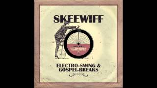 Skeewiff, Sister Rosetta Tharpe & Marie Knight - Up Above My Head