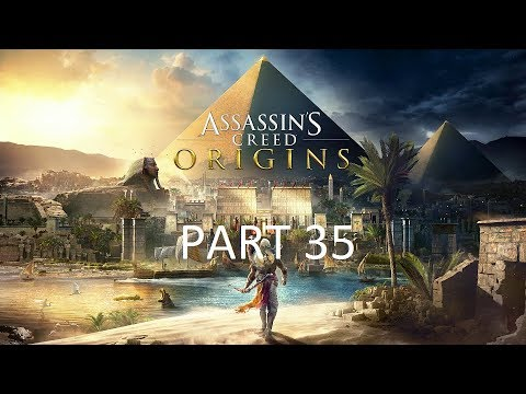 Assassins Creed Origins -  Part 35 - The Hungry River