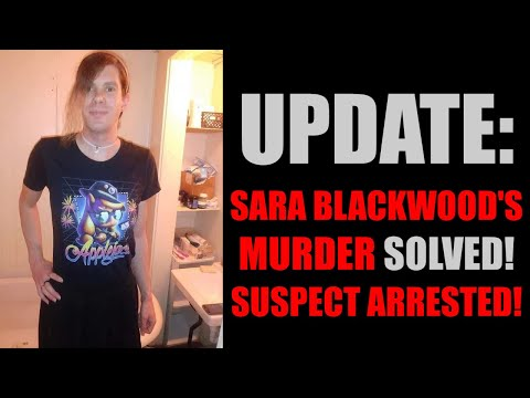 Update: Man Charged In Sara Blackwood's Murder