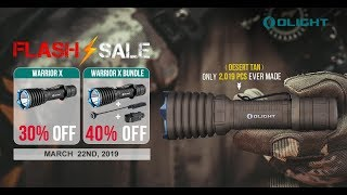OLIGHT WARRIOR X FLASH SALE! TODAY ONLY!