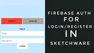 Use of Firebase Auth in Sketchware