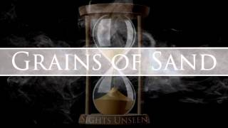Grains of Sand - Sights Unseen