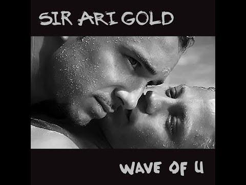 Sir Ari Gold - Wave Of U (2014 Subgroover Radio Remix)