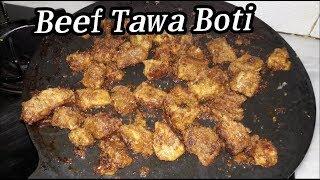 Beef Tawa Boti Recipe