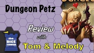 Dungeon Petz Review - with Tom and Melody Vasel