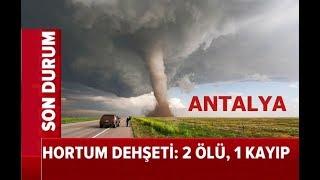 Antalya' da HORTUM DEHŞETİ !! 14 Farklı GÖRÜNTÜ