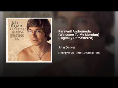 Farewell Andromeda (Welcome To My Morning) (Digitally Remastered)