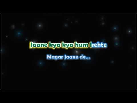 Jaane De - Atif Aslam - Karaoke with Lyrics