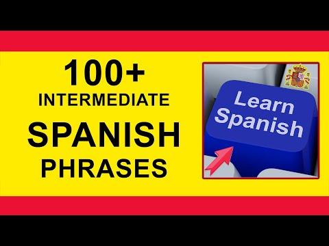 100 Spanish Phrases Tutorial Intermediate Level English to Spanish language