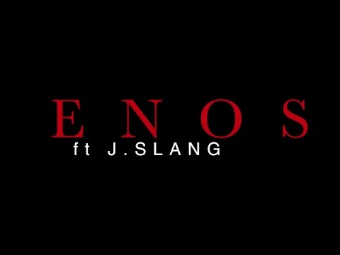 Enos ft J-Slang 100 REMIX