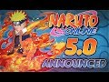 Naruto Online | 5.0 Announced!