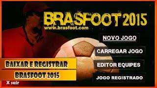 Baixar e Registrar Brasfoot 2015 Registro Oficial