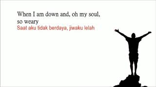 You Raise Me Up - Lirik lagu & Terjemahan Bahasa Indonesia