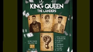 THE LANDERS-King Queen Feat. Mr. V GRooves (Full Video)|| Sony Music || Latest Punjabi Songs 2016