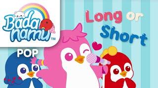 Long or Short - Math Song l Nursery Rhymes & Kids Songs