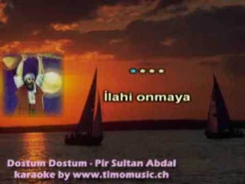 Pir Sultan Abdal - Dostum Dostum Karaoke