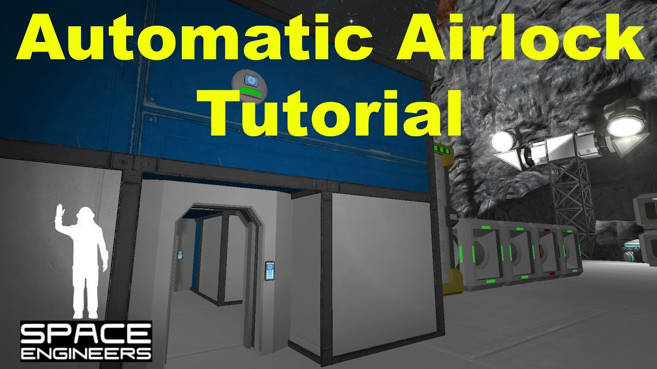 Space Engineers Automatic Airlock Tutorial Youtube
