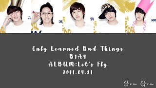 B1A4 (비원에이포) 'Only Learned Bad Things (못된 것만 배워서)' (Color Co…