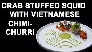 Video Crab Stuffed Squid With Vietnamese Chimichurri download MP3, 3GP, MP4, WEBM, AVI, FLV April 2018
