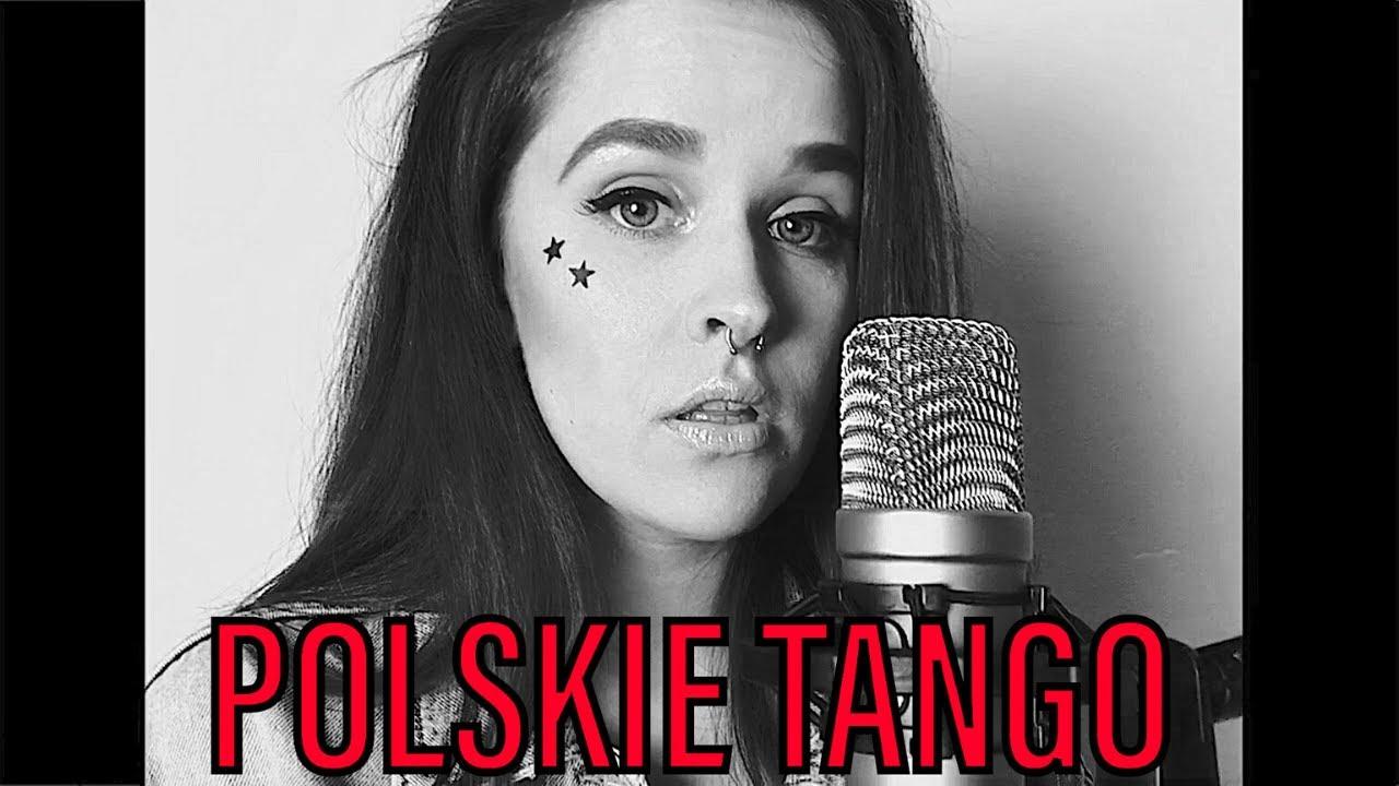 POLSKIE TANGO - Taco Hemingway   cover Sandra Rugała